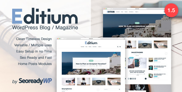 Editium v1.5 - Clean and Elegant WordPress Blog / Magazine - Easy to setup and SEO ready. Merrick Delmar