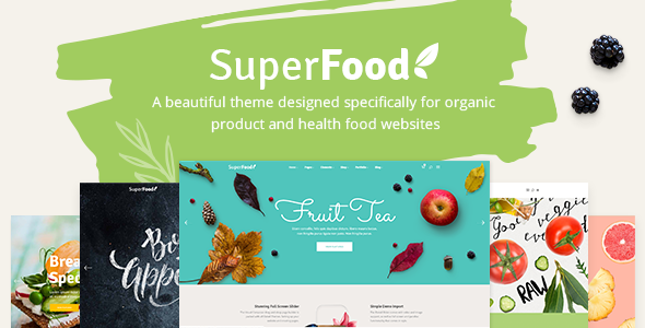 Superfood - A Vibrant Theme for Organic Food and Health Products Esmé Brenden