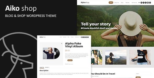 Aiko - Blog & Shop WordPress Theme            TFx Derren Wayne