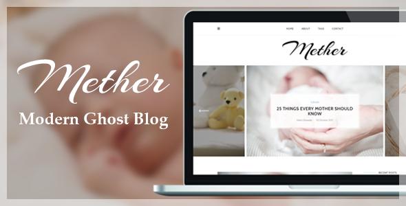 Mether - Modern Responsive Ghost Blog Theme            TFx Finlay Talako