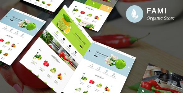 Fami - Organic Fresh Fruits Responsive Prestashop 1.7 Theme            TFx Shane Meztli