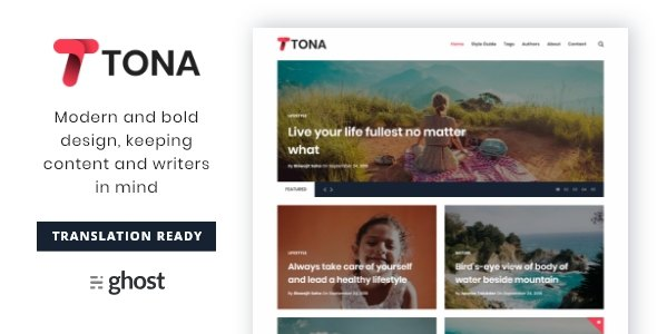 Tona - Content Focused Blog And Magazine Ghost Theme            TFx Hiraku Tiger