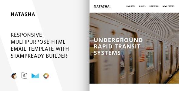 Natasha – Responsive Email + StampReady Builder            TFx Davy Sacheverell
