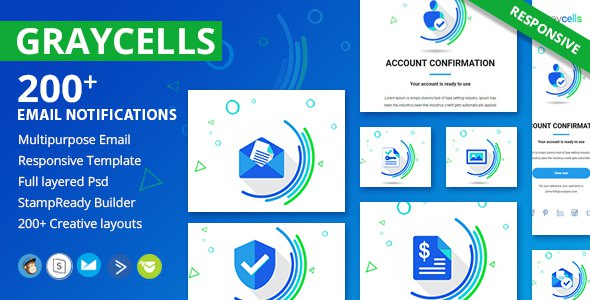 Graycells - 200+ Responsive Email Notification Template      TFx Abdullah Frankie