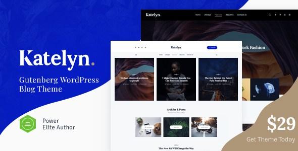 Katelyn | Gutenberg Blog WordPress Theme        TFx Nic Hadyn