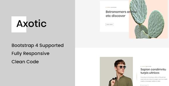 Axotic - Multipurpose Ghost Blog Theme        TFx Kenyon Clem